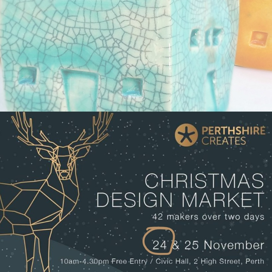 Perthshire Creates Design Market 24th and 25th November 2018